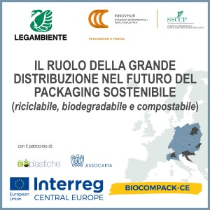 Conference Milano 19.03.2019 - THE ROLE OF LARGE SCALE RETAILERS IN THE FUTURE OF SUSTAINABLE PACKAGING (recyclable, biodegradable and compostable)